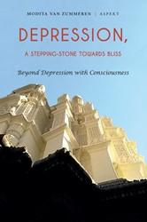 Depression -a stepping stone towards Bliss Zummeren, Modita van