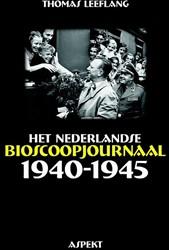 Het Nederlandse bioscoopjournaal 1940-19 Leeflang, Thomas
