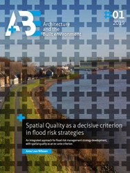 Spatial Quality as a decisive criterion -An integrated approach for flo od risk management strategy de Nillesen, Anne Loes