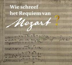 Wie schreef het requiem van Mozart? Berge, Pieter