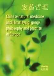 Chinese natural medicine and Himalaya qi Wu, Alex
