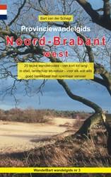 Provinciewandelgids Noord-Brabant west -20 leuke wandelroutes - van ko rt tot lang - in stad, landsch van der Schagt, Bart