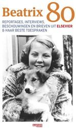 Beatrix Tachtig -de beste stukken uit Elsevier Weekblad