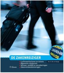 De zakenreiziger -luchtvaarttarieven en tickets - Algemene reiskennis - Vervoe Steege, Berthel ter