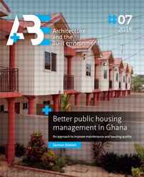 Better public housing management in Ghan -an approach to improve mainten ance and housing quality Aziabah, Samson
