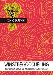 Winstbegoocheling -handboek voor de kritische con troller Radix, Loek