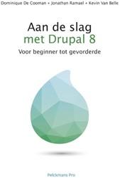 Aan de slag met Drupal 8 -training manual van beginner t ot gevorderde Ramael, Jonathan