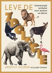 Lang leve de Zoologie! -ontroerende verhalen over mens en Hauben, Arnout