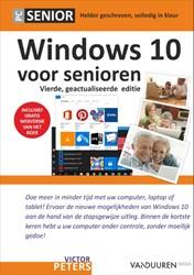 Windows 10 voor Senioren, 4e editie Peters, Victor