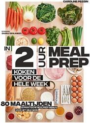In 2 uur Meal prep -Koken voor de hele week