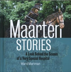 Maarten Stories -a Look Behind the Scenes of a Very Special Hospital Mariman, Ward