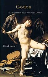 Lateur, Goden, 150 epigrammen uit de Ant -150 epigrammen uit de Antholog ica Graeca Lateur, Patrick
