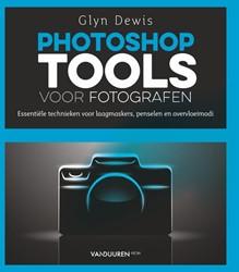 Photoshop Tools voor Fotografen Dewis, Glyn