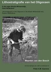Lithostratigrafie van het Oligoceen in d Bosch, Maarten van den