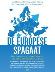 De Europese Spagaat -Het Europa der vaderlanden of een hernieuwde Europese Unie Brinks, Jan Herman