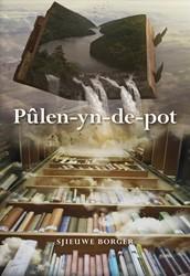 Pulen-yn-de-pot Borger, Sjieuwe