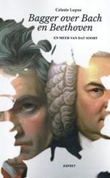 Bagger over Bach en Beethoven -en meer van dat soort Lupus, Celeste