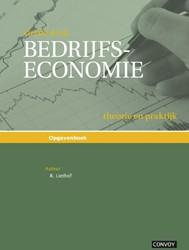 Bedrijfseconomie theorie en praktijk Opg -theorie en praktijk Liethof, R.