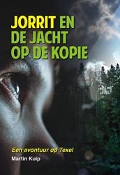 Jorrit en de jacht op de kopie -Een avontuur op Texel Kuip, Martin