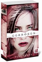 Gebroken -Slated - deel 2 (Fractured) Terry, Teri