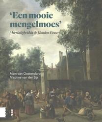 En mengelmoes -Meertaligheid in de Gouden Eeu w Oostendorp, Marc van