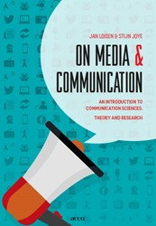 On media and communication -an introduction to communicati on sciences: theory and resear Loisen, Jan
