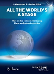 All the World's a Stage -Pilot studies on international ising higher professional educ Walenkamp, Jos