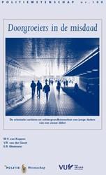 PW 100 Doorgroeiers in de misdaad -de criminele carrieres en ach tergrondkenmerken van jonge da Koppen, V. van