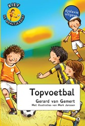 Kief, de goaltjesdief Topvoetbal - dysle -dyslexie uitgave Gemert, Gerard van