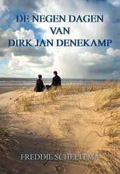 De negen dagen van Dirk Jan Denekamp Scheltema, Freddie
