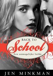 Back to school -een onmogelijke liefde Minkman, Jen