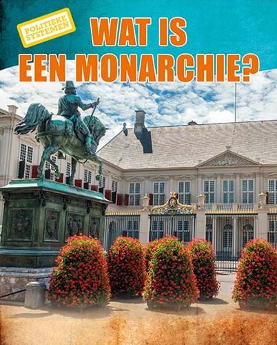 Wat is een monarchie? Hardyman, Robyn