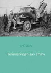 Herinneringen aan Jimmy -De GMC CCKW in oorlogstijd en tijdens de wederopbouw Pieters, Arie