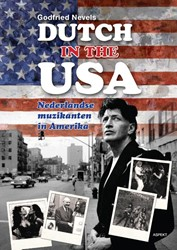 Dutch in the USA -Nederlandse muzikanten in Amer ika Nevels, Godfried