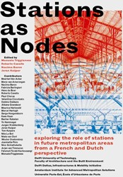 Stations as Nodes -exploring the role of stations in future metropolitan areas