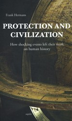 Protection and civilization -how shocking events left their mark on human history Hermans, Frank