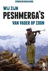 """We zijn Peshmerga""""s Maro, Sirwan"""