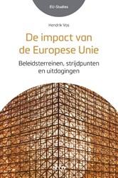 De impact van de Europese Unie -beleidsterreinen, strijdpunten en uitdagingen Vos, Hendrik