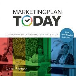 Marketingplan Today -Jouw marketingplan in een uur. zich moet stellen Zeeman, Albert