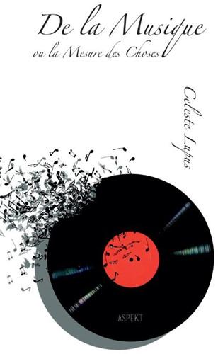 De la Musique -ou la Mesure des Choses Lupus, Celeste