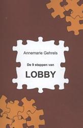 De 9 stappen van lobby Gehrels, Annemarie