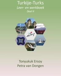 Turkije-Turks -leer- en werkboek Dongen, Petra van