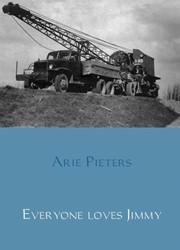 Everyone loves Jimmy -De truck waarmee Nederland wee r werd opgebouwd Pieters, Arie