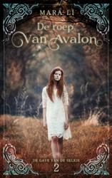De roep van Avalon Li, Mara