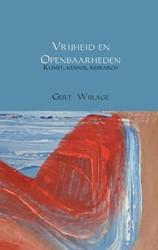 Vrijheid en Openbaarheden -Kunst, kennis, research Wijlage, Gert