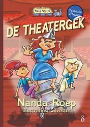 De theatergek - dyslexie uitgave -dyslexie uitgave Roep, Nanda