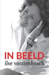 IN BEELD Vorstenbosch, Ilse