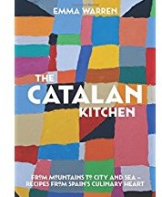 CATALAN KITCHEN -FROM MOUNTAINS TO CITY AND SEA --Recipes from Spain's Cu EMMA WARREN