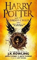 *Harry Potter and the Cursed Child - Par -Playscript. With the conclusiv e and final dialogue from the J. K. ROWLING