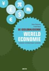 De geglobaliseerde wereldeconomie -handboek Internationale Econom ie Geeroms, H.